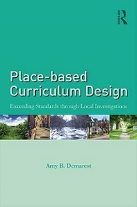book image of Place-based Curriculum Design by Amy B. Demarest
